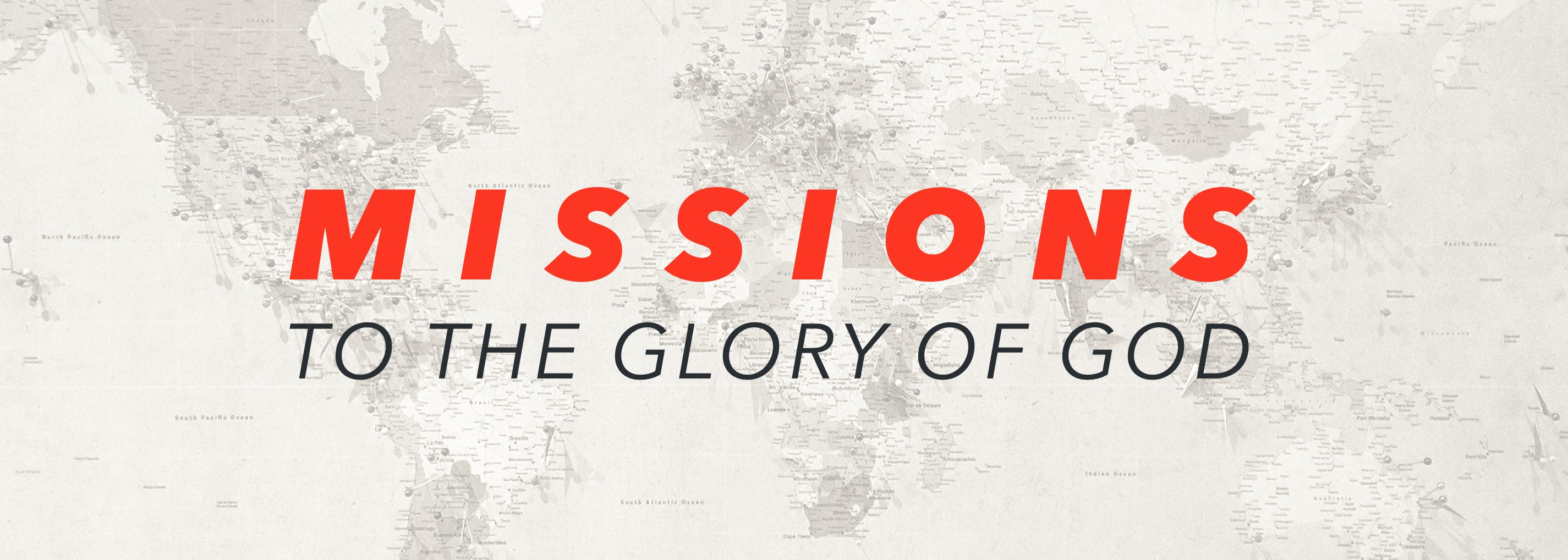 The Church and the Work of Missions